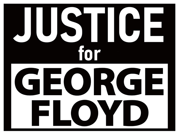 Justice For George Floyd Sign for sale at Impact Printing.