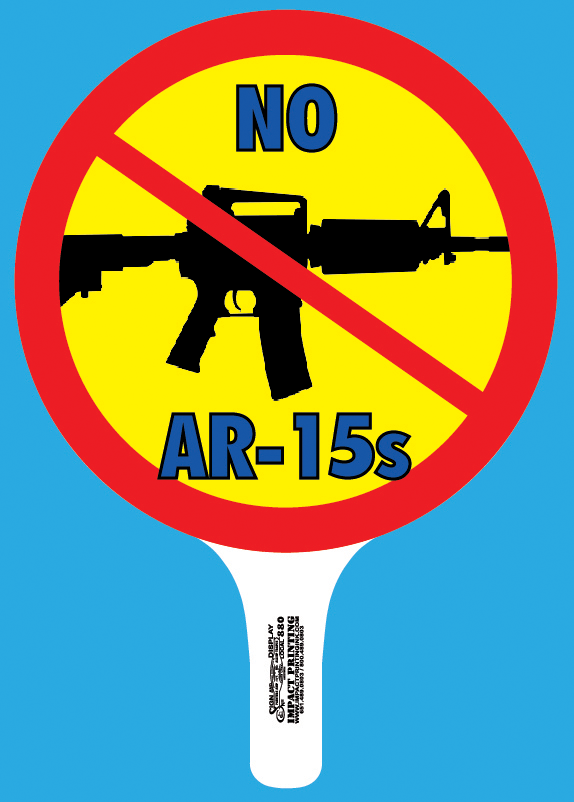 No AR-15s Rally Signs purchase at Impact Printing St. Paul MN.